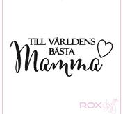 Till världens bästa mamma
