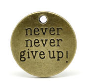 "2 st runda charms ""Never never give up!"