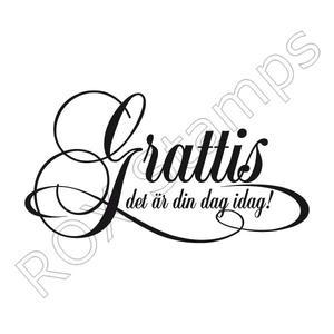 Grattis det är din dag idag!