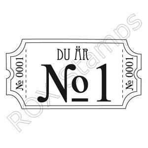 Biljett - Du är Nr 1