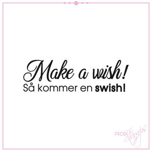 Make a wish - så kommer en swish!