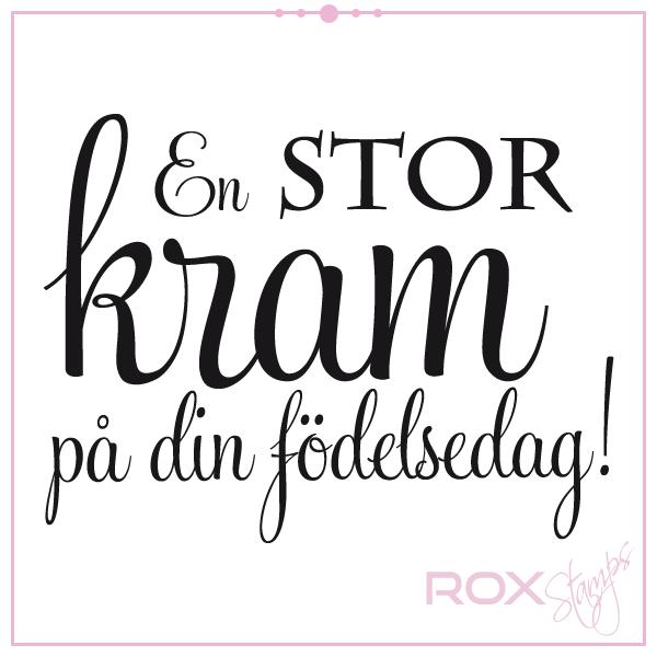 på din födelsedag En STOR kram på din födelsedag   Rox Stamps på din födelsedag